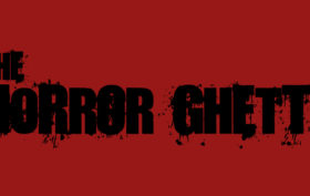 The Horror Ghetto