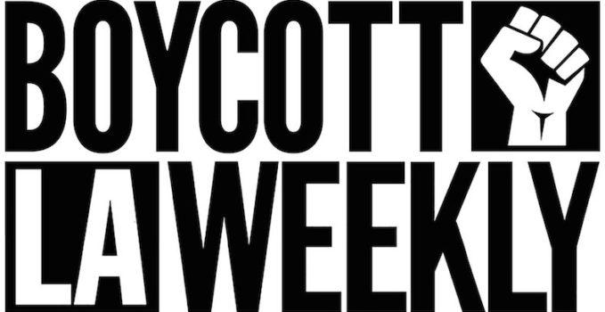 Boycott L.A. Weekly